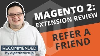 Improve your sales using a Refer-a-Friend scheme in Magento 2 (Extension by aheadworks Review)