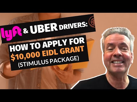 Lyft Uber Drivers: How To Apply For $10,000 EIDL Grant (Stimulus package) from YouTube · Duration:  10 minutes 6 seconds