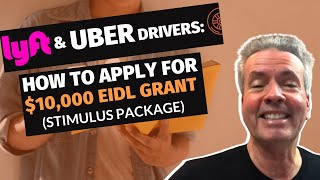 Lyft & Uber Drivers: How To Apply For $10,000 EIDL Grant (Stimulus package)
