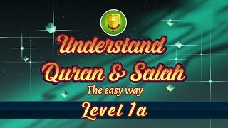 1a | Understand Quran and Salaah Easy Way | Introduction