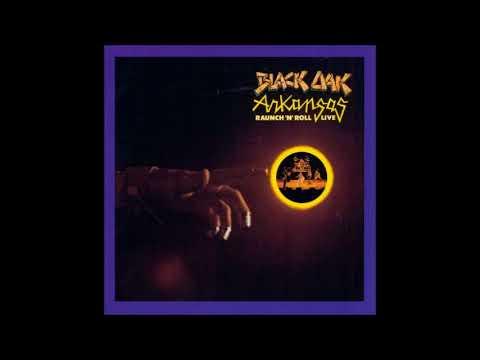 Hot Rod Live Black Oak Arkansas Youtube