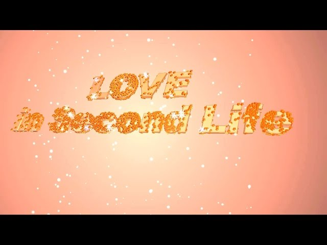 Love in Second Life