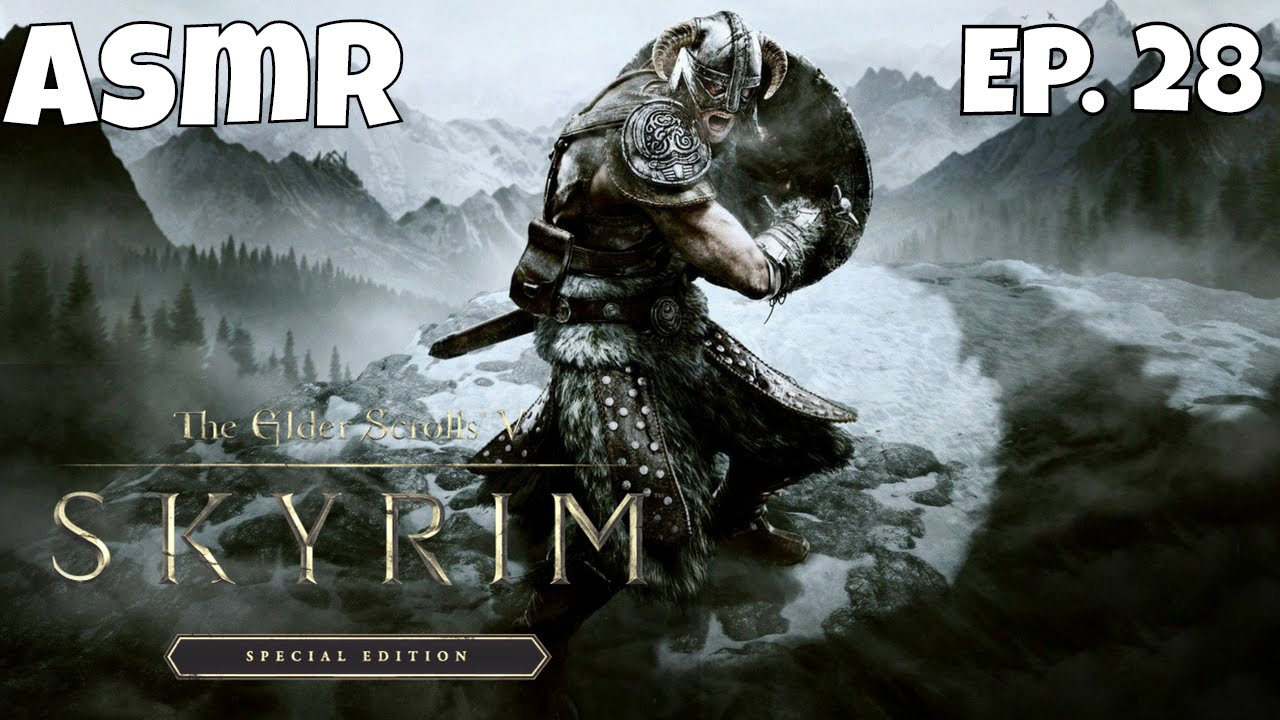 ASMR | Lydia DIES | Skyrim: Special Edition Xbox One Gameplay | Walkthrough  Ep  28