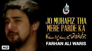 Farhan Ali Waris | Jo Muhafiz Tha | Noha | 2013
