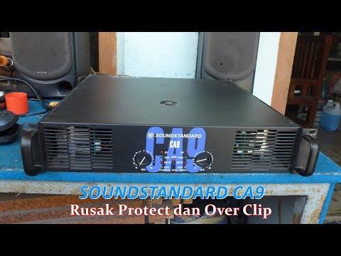 Memperbaiki Power Amplifier SoundStandard CA9 Rusak Protect, Over Clip Sebelah