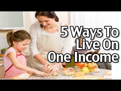 5 Ways to Live On One Income