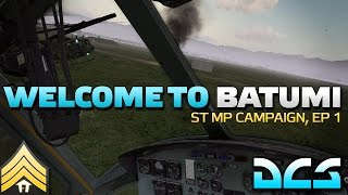 Welcome to Batumi - ST DCS Campaign, Episode 1(Like my content and want to support me more directly? Check out my Patreon page at http://www.patreon.com/dslyecxi If you like this stuff, as always, show the ..., 2016-03-19T18:23:03.000Z)