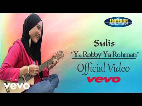 Sulis - Ya Robby Ya Rohman