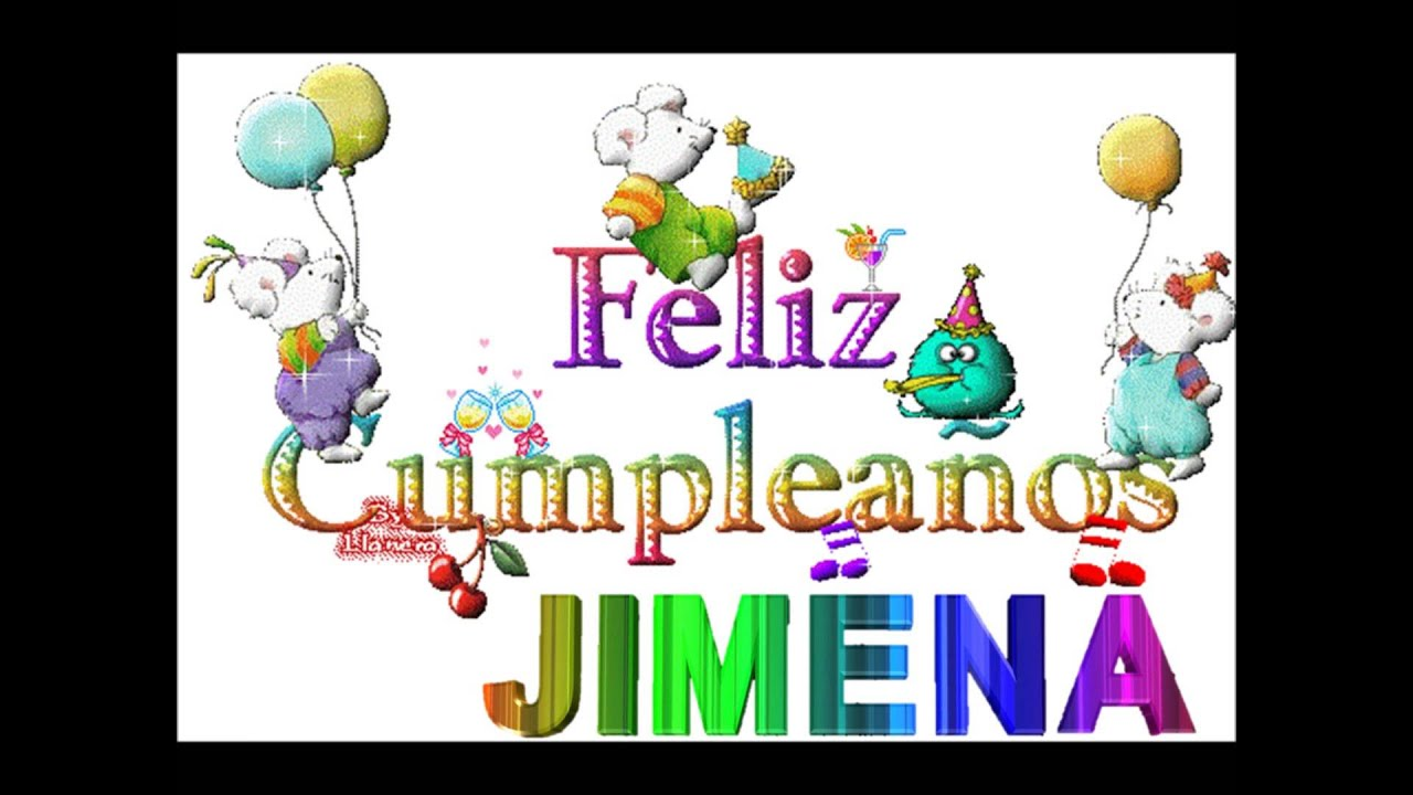 Feliz Cumple Jimena Youtube