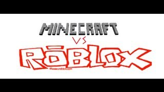 GAME TIME WITH ROB LOX (MINECRAFT VS ROBLOX)