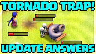 TORNADO Trap Gameplay! QUESTIONS ANSWERED! Clash of Clans UPDATE October 2018