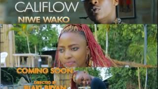 CALIFLOW Ft ELLY WA MAFLAVIOR- NIWE WAKO (COMING SOON)