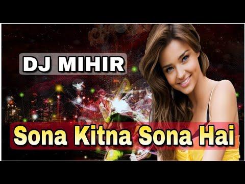 dj-mihir-santari-//-sona_kitna_sona_hai_sone_jaisa_tera_man____hero_no_1-//-new-dj-song-2019