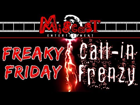 Download 🤘🔥✌ FREAKY FRIDAY CALL-IN FRENZY   Episode 3 🤘🔥✌