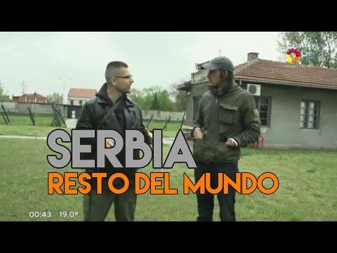 Resto del Mundo - SERBIA (Capitulo completo) 2/03/2015