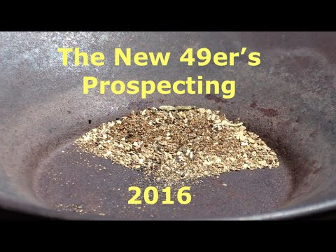The New 49ers Prospecting | Gravity Mining | First Outing 2016