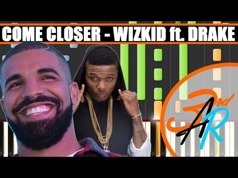 E CLOSER Wizkid ft Drake Piano Tutorial Cover