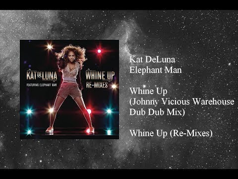 Kat DeLuna  Whine Up featuring Elephant Man Johnny Vicious Warehouse Acid Dub Mix