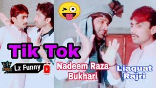 Nadeem Raza Bukhari_Popat Khan_ Tik Tok 😜 Liaquat Ali Rajri Lz Funny Entertainme