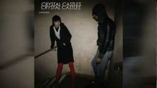 Crystal Castles - Vanished (Instrumental With Back. Vocals) (By Me)
