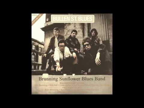 The Brunning Hall Sunflower Blues Band-Take Your Hands Off Me