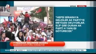 Ak Parti Ahmet Davutoğlu Şırnak Mitingi 26 Mayıs 2015