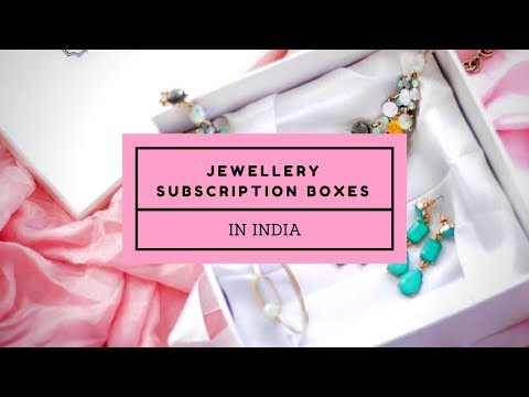 Jewellery subscription boxes in India|Monthly subscription boxes for women India