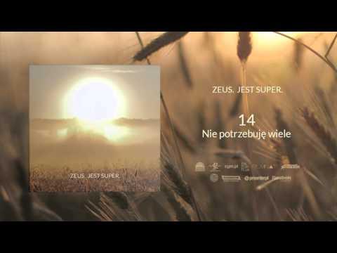 14. Zeus - Nie potrzebuję wiele