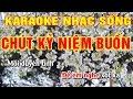 Chút Kỷ Niệm Buồn  || Karaoke Nhạc Sống  || Hình ảnh Full Hd || Âm Thanh Sống động Và Hay Nhất video