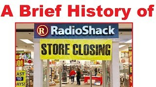a brief history of radioshack