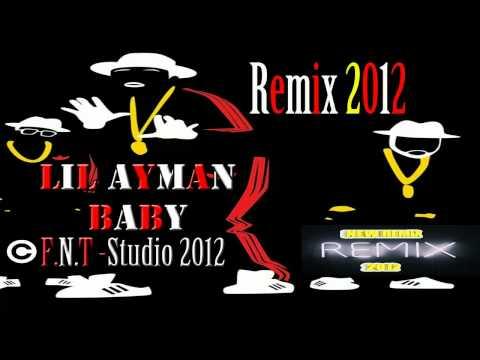 Lil'Ayman Baby  - REMIX   2012 egyptian HipHop   ريمكس راب مصري - ليل ايمن