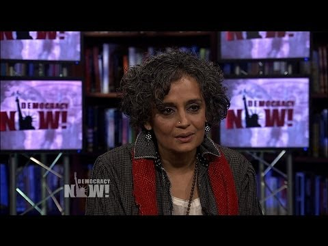 Arundhati Roy on the Dark Side of Narendra Modi, Frontrunner to Be Next Indian PM