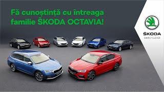 Fă cunoștință cu întreaga familie ŠKODA OCTAVIA!