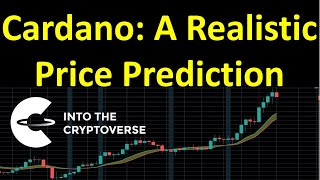 Cardano: A realistic price prediction for this market cycle