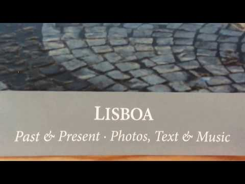 "Lisboa / Lissabon / Lisbon ""Past & Present"" Photobuch & CD"