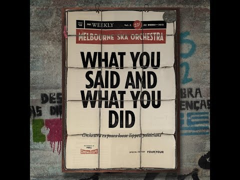 Melbourne Ska Orchestra - What You Said And What You Did