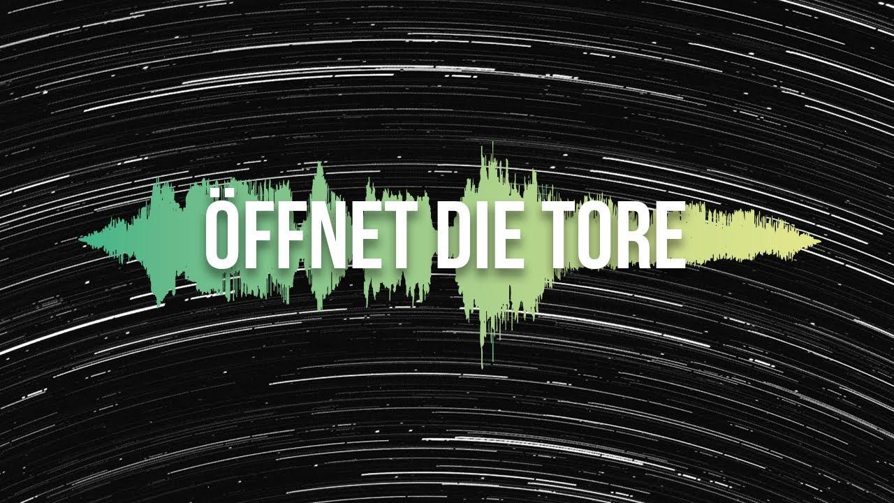 Öffnet die Tore (Lyric Video) - echtjetzt! feat. Milena Kuhlmann