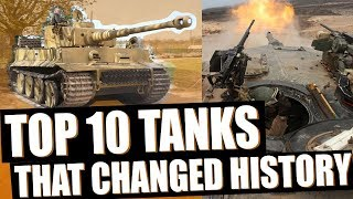 Top 10 Tanks That Changed Armored Warfare