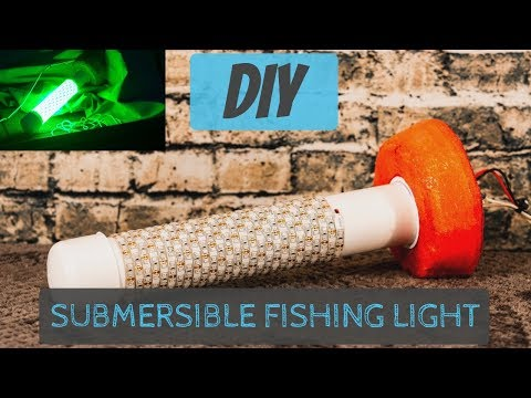 DIY Submersible Fishing Light