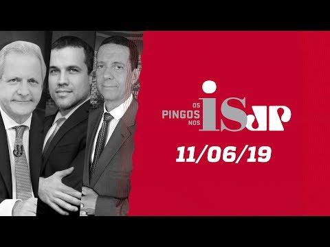 Os Pingos Nos Is - 11/06/19 - Gilmar e as provas ilegais / Depoimento de Moro / Crédito extra
