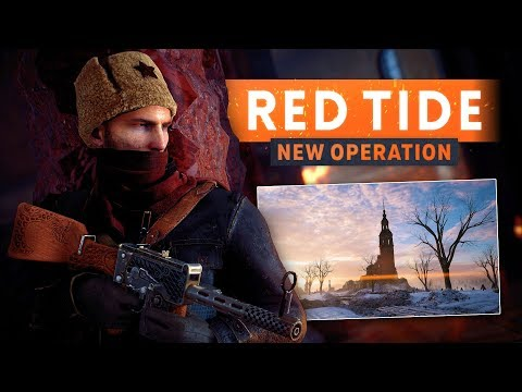 "► ""RED TIDE"" RUSSIAN CIVIL WAR OPERATION REVEALED! - Battlefield 1 In The Name Of The Tsar DLC"