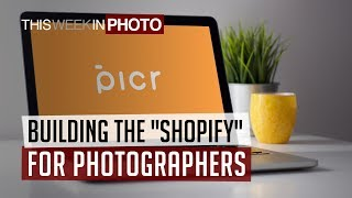 """Inside Picr - Building the """"Shopify"""" for freelance photographers"""