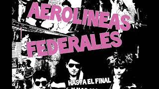Aerolíneas Federales - Hasta el final y más allá (Álbum completo) YouTube Videos