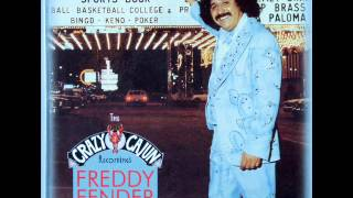 Freddy Fender - There is something on your mind Version 1