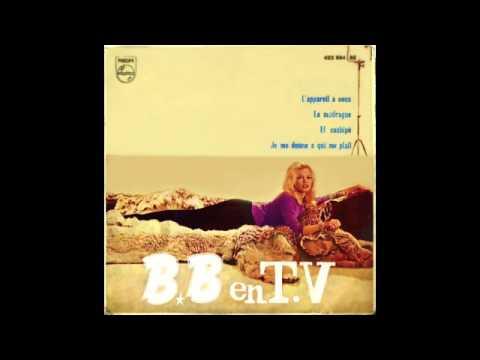 Brigitte Bardot - Je Me Donne À Qui Me Plaît