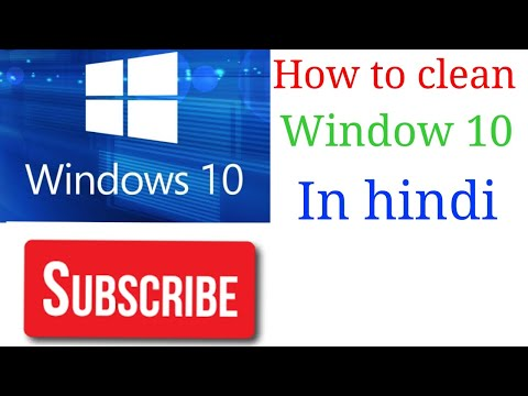 How to clean windows 10 in hindi