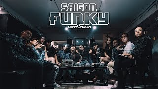 SÀI GÒN FUNKY | OFFICIAL MV | Dick x 2Can