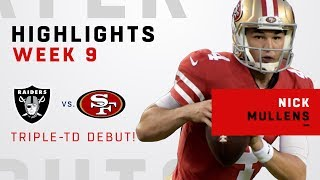 Nick Mullens, Welcome to the NFL!