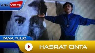 Download lagu Yana Julio Hasrat Cinta