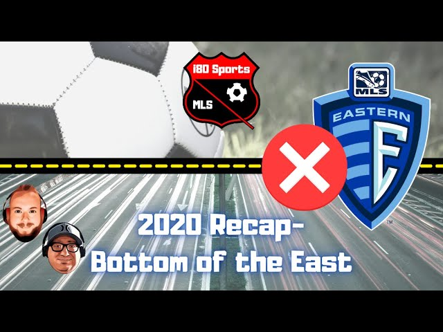 MLS 2020 Year in Review- Bottom of the Eastern Conference